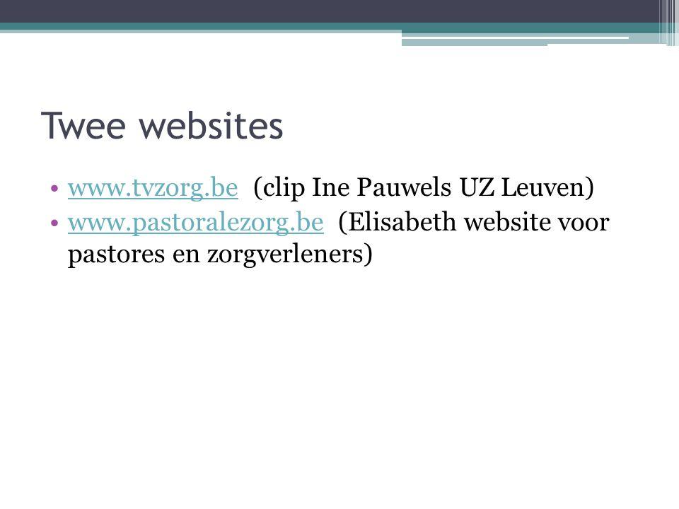 Twee websites www.tvzorg.be (clip Ine Pauwels UZ Leuven)