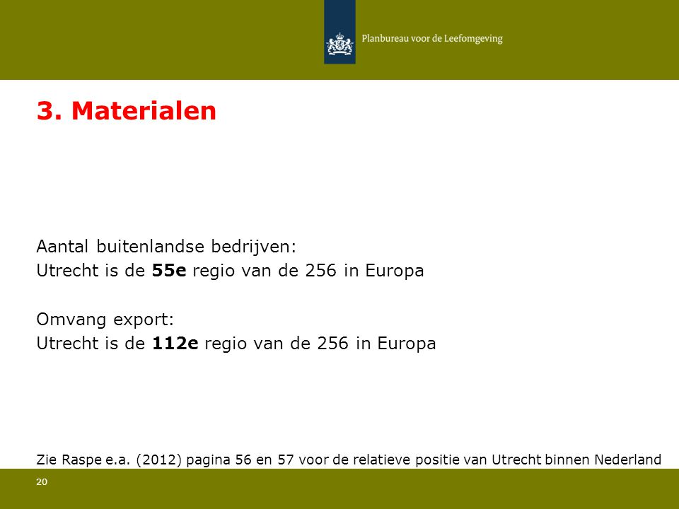 3. Materialen Utrecht is de 55e regio van de 256 in Europa