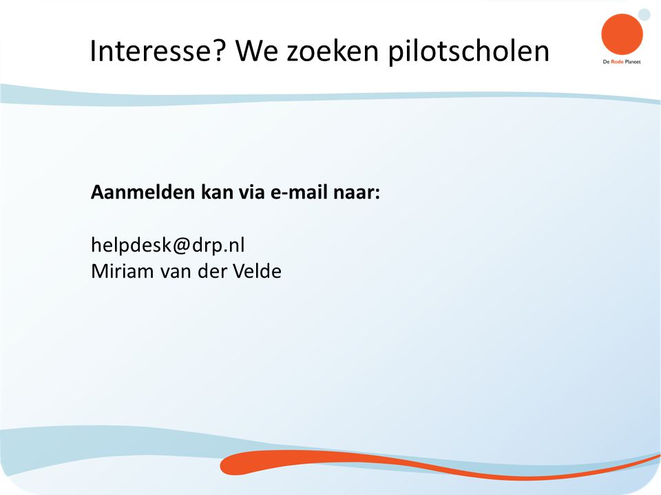 Interesse We zoeken pilotscholen