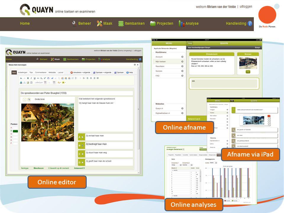 Quayn Online afname Afname via iPad Online editor Online analyses