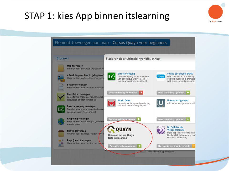 STAP 1: kies App binnen itslearning