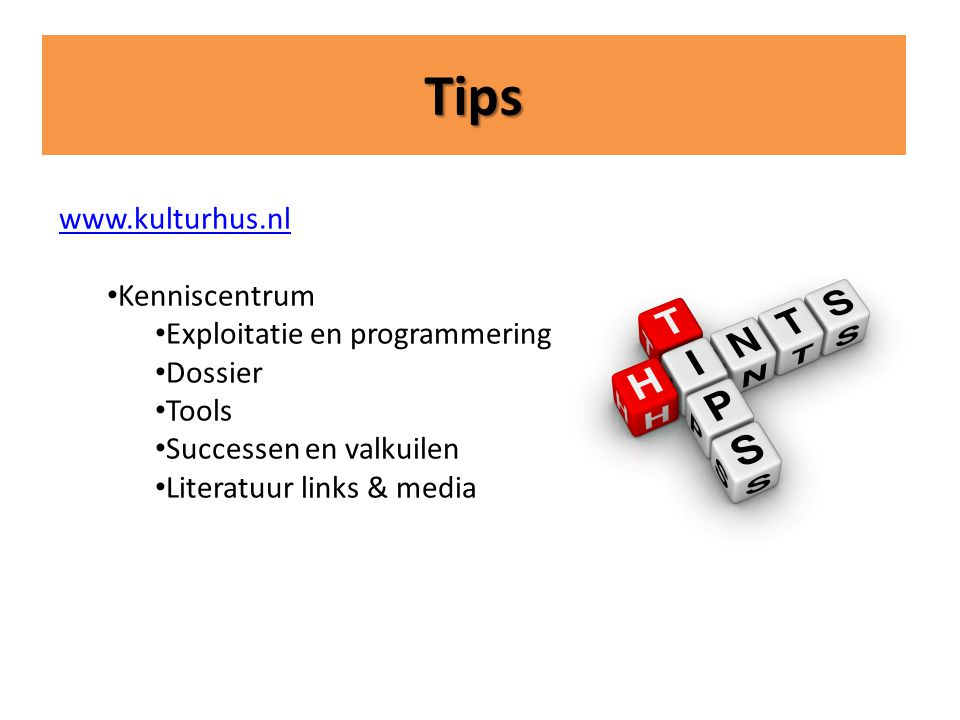 Tips   Kenniscentrum Exploitatie en programmering