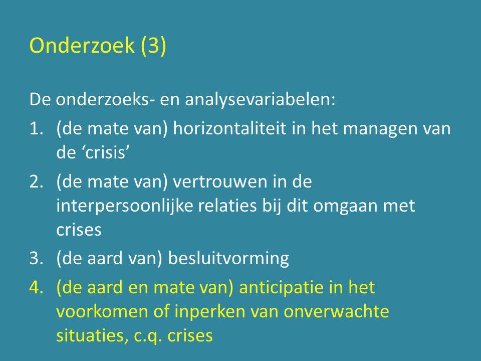 Onderzoek (3) De onderzoeks- en analysevariabelen:
