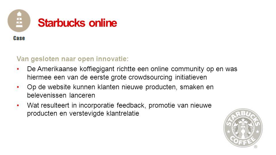Starbucks online Van gesloten naar open innovatie: