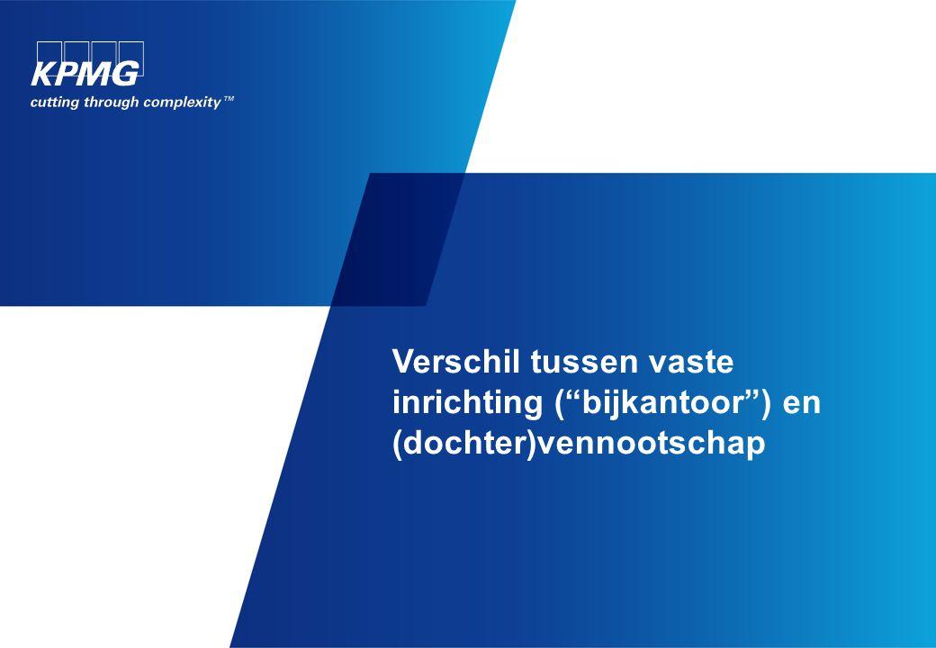 Vaste inrichting en (dochter)vennootschap in België: overzicht (1)