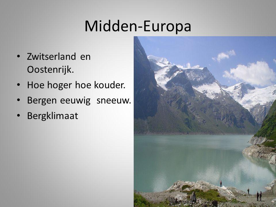 Midden-Europa Zwitserland en Oostenrijk. Hoe hoger hoe kouder.