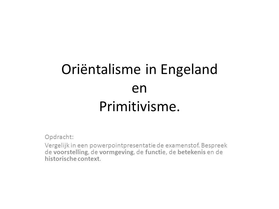 Oriëntalisme in Engeland en Primitivisme.