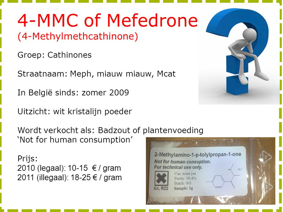 4-MMC of Mefedrone (4-Methylmethcathinone) Groep: Cathinones