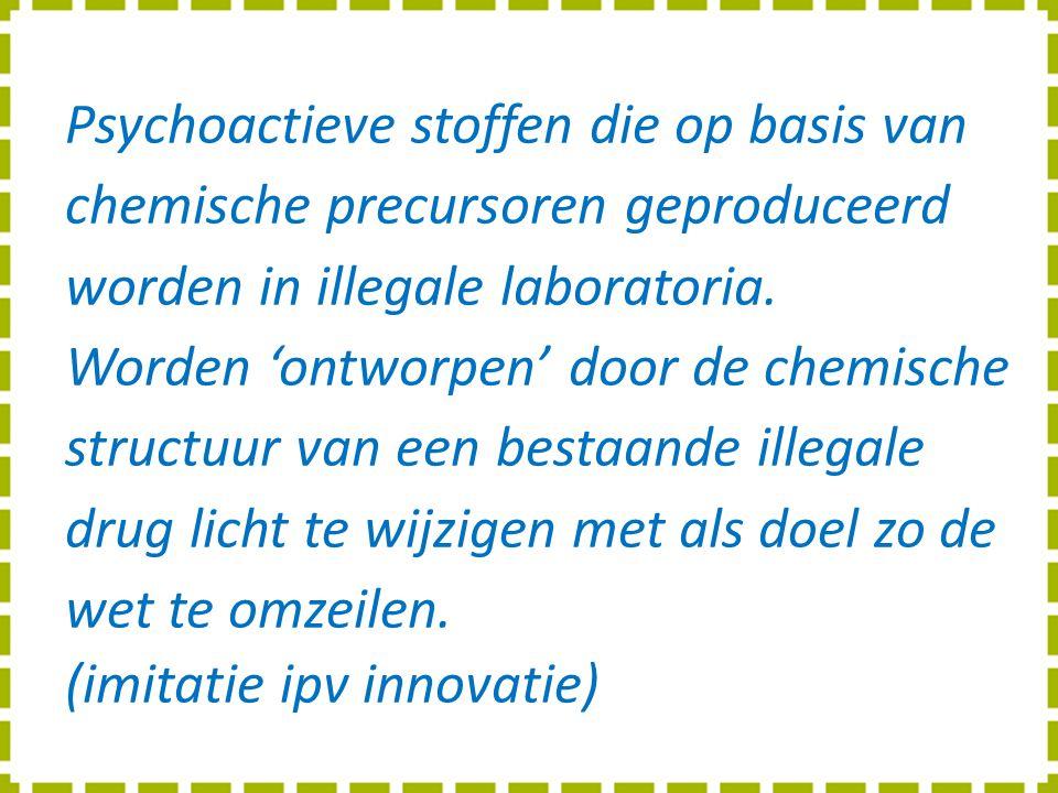 Psychoactieve stoffen die op basis van chemische precursoren geproduceerd worden in illegale laboratoria. Worden 'ontworpen' door de chemische structuur van een bestaande illegale drug licht te wijzigen met als doel zo de wet te omzeilen.
