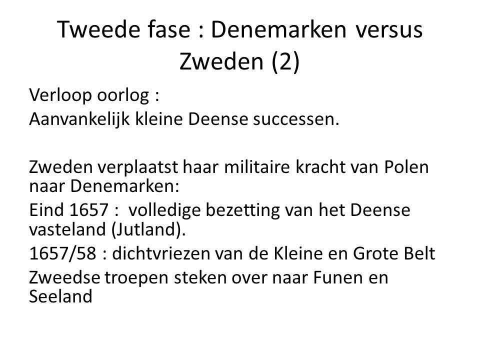 Tweede fase : Denemarken versus Zweden (2)