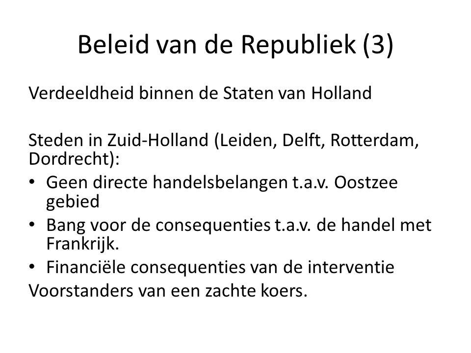 Beleid van de Republiek (3)