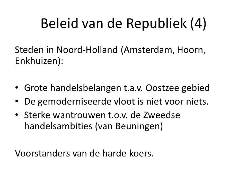 Beleid van de Republiek (4)