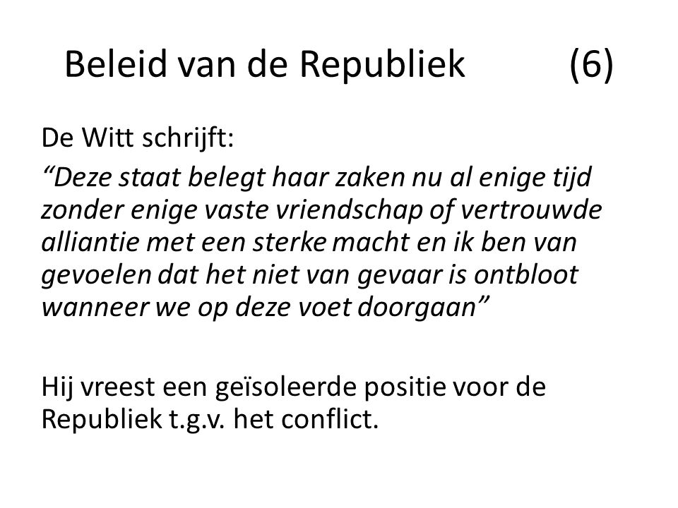 Beleid van de Republiek (6)