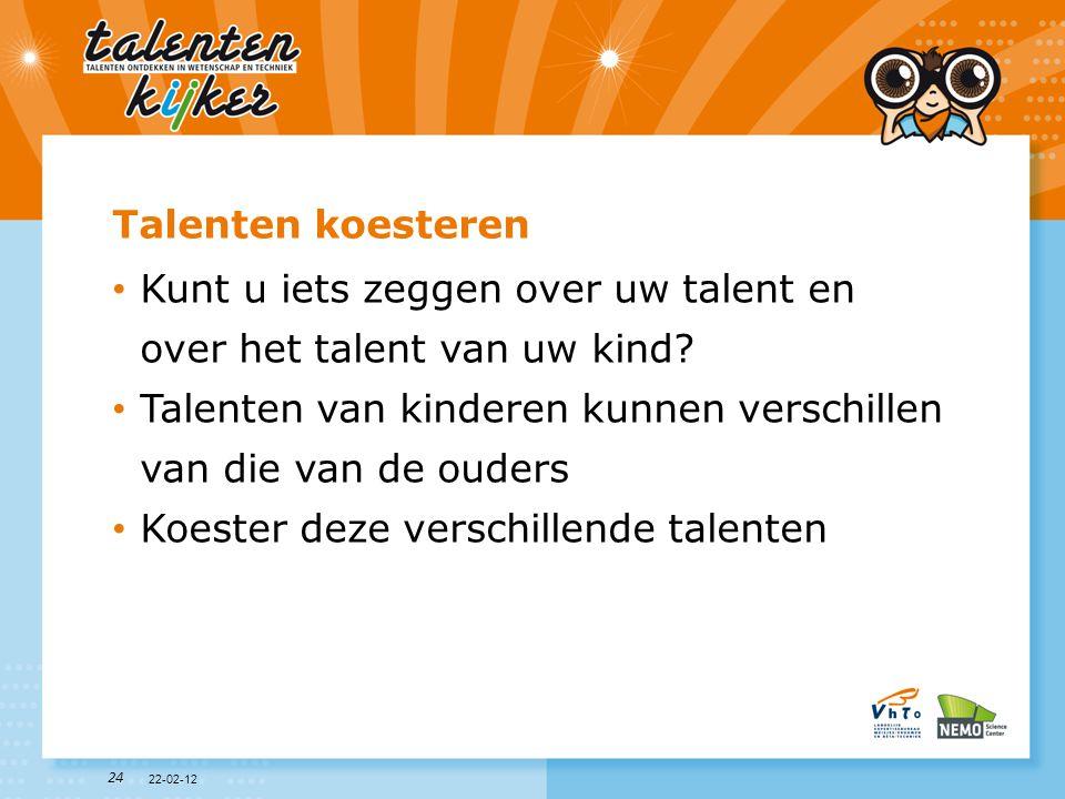 Kunt u iets zeggen over uw talent en over het talent van uw kind