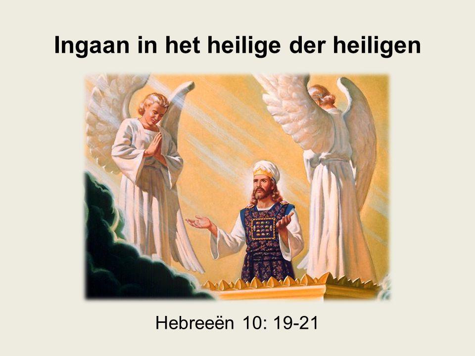 Ingaan in het heilige der heiligen