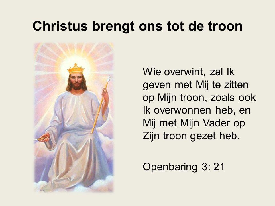 Christus brengt ons tot de troon