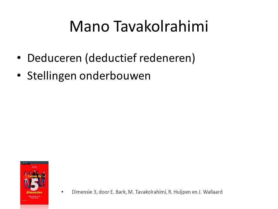 Mano Tavakolrahimi Deduceren (deductief redeneren)