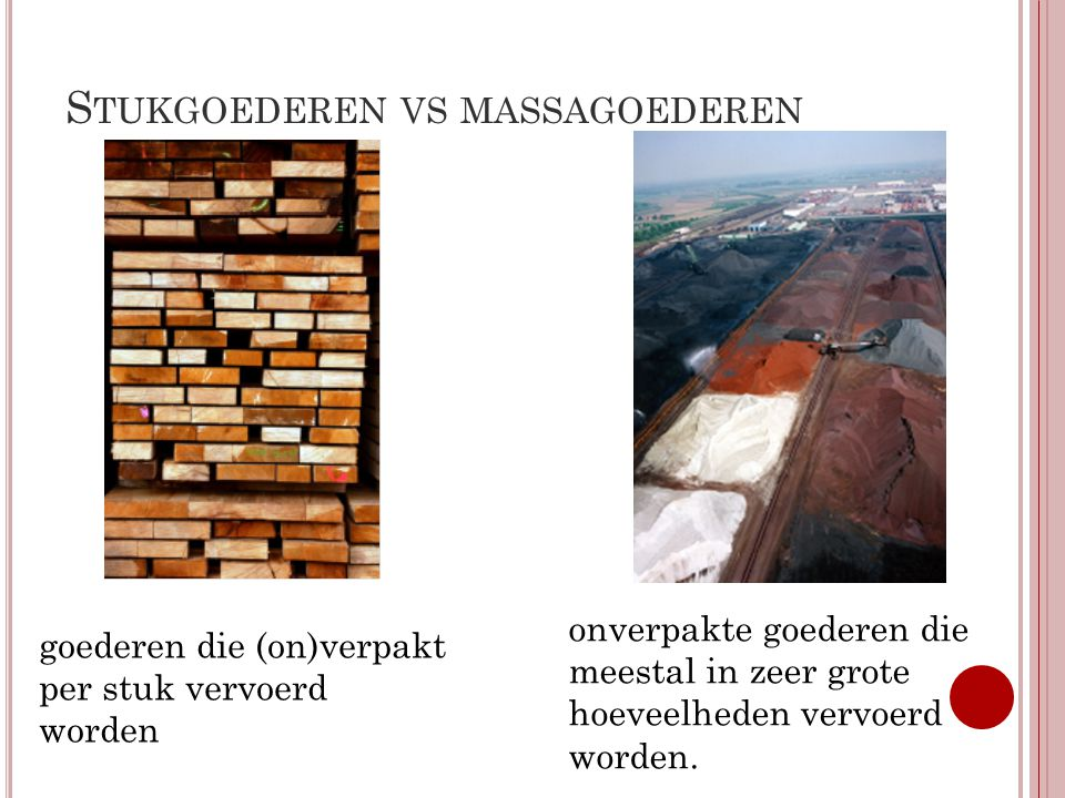 Stukgoederen vs massagoederen