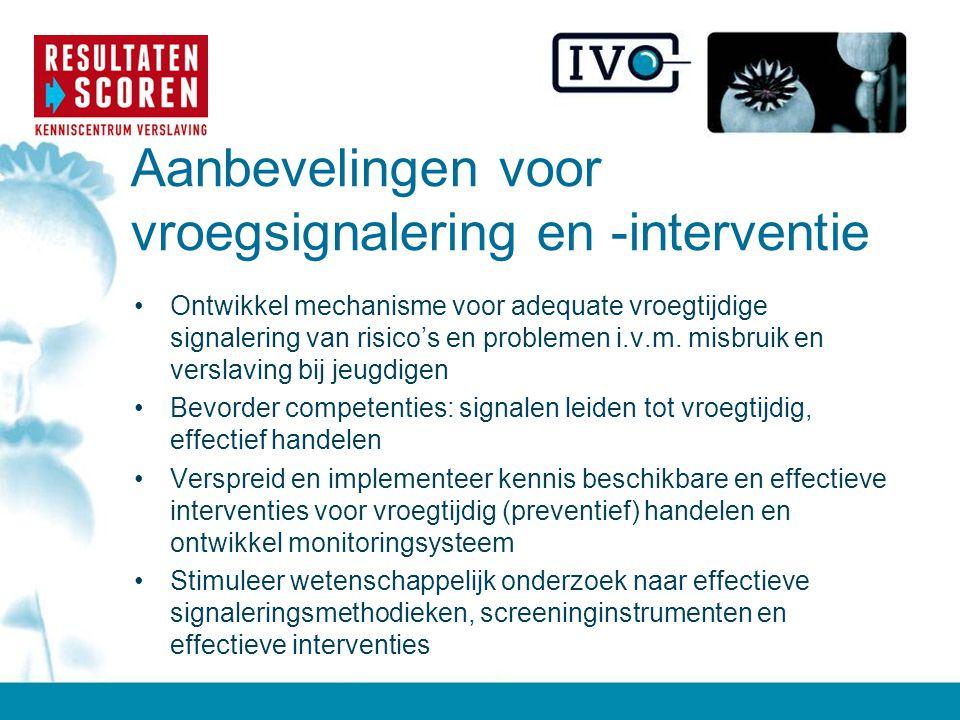 Aanbevelingen voor vroegsignalering en -interventie