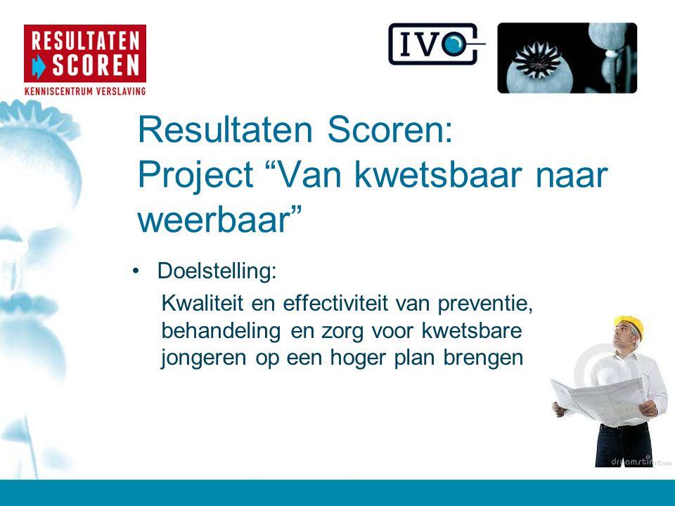 Resultaten Scoren: Project Van kwetsbaar naar weerbaar