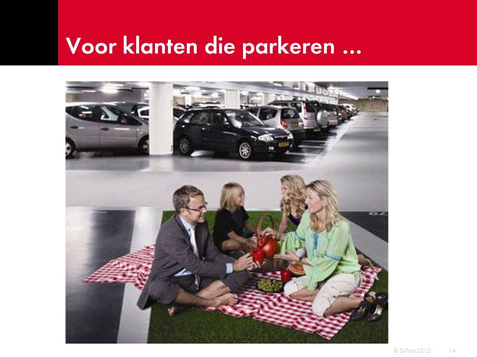 Voor klanten die parkeren …