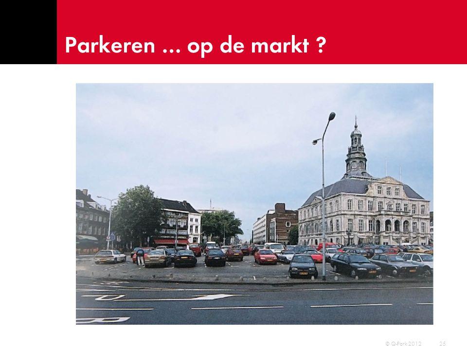 Parkeren … op de markt © Q-Park 2012