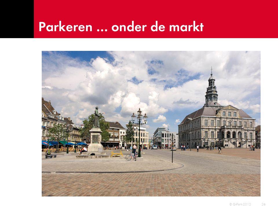 Parkeren … onder de markt