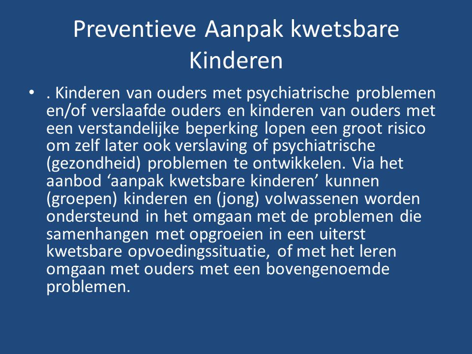 Preventieve Aanpak kwetsbare Kinderen