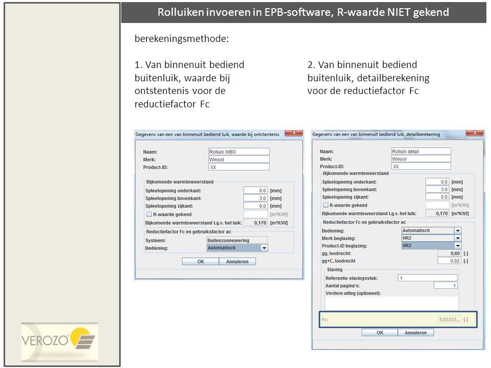 Rolluiken invoeren in EPB-software, R-waarde NIET gekend