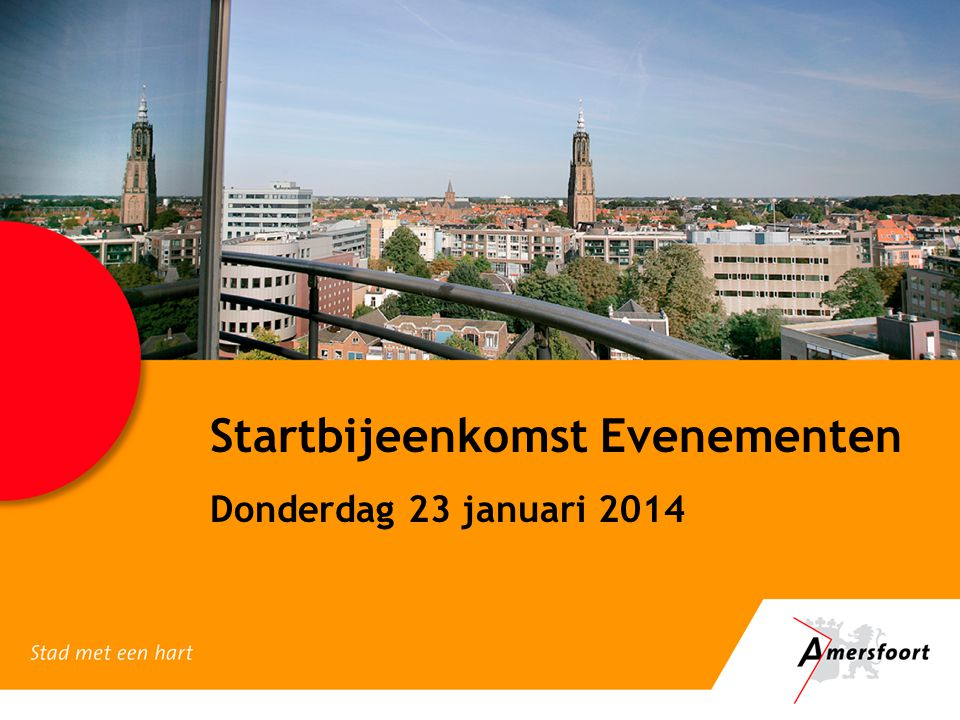 Startbijeenkomst Evenementen Donderdag 23 januari 2014