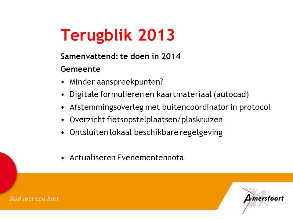 Terugblik 2013 Samenvattend: te doen in 2014 Gemeente
