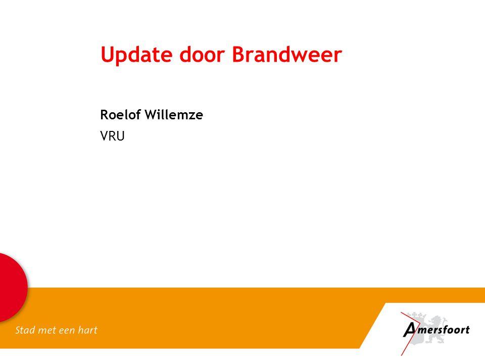 Update door Brandweer Roelof Willemze VRU