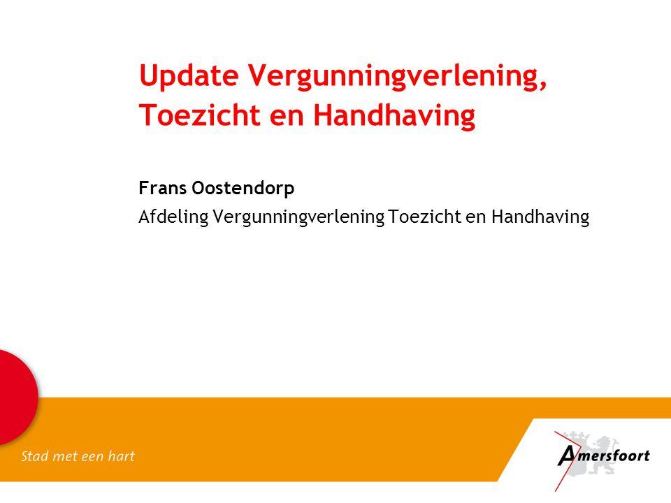 Update Vergunningverlening, Toezicht en Handhaving