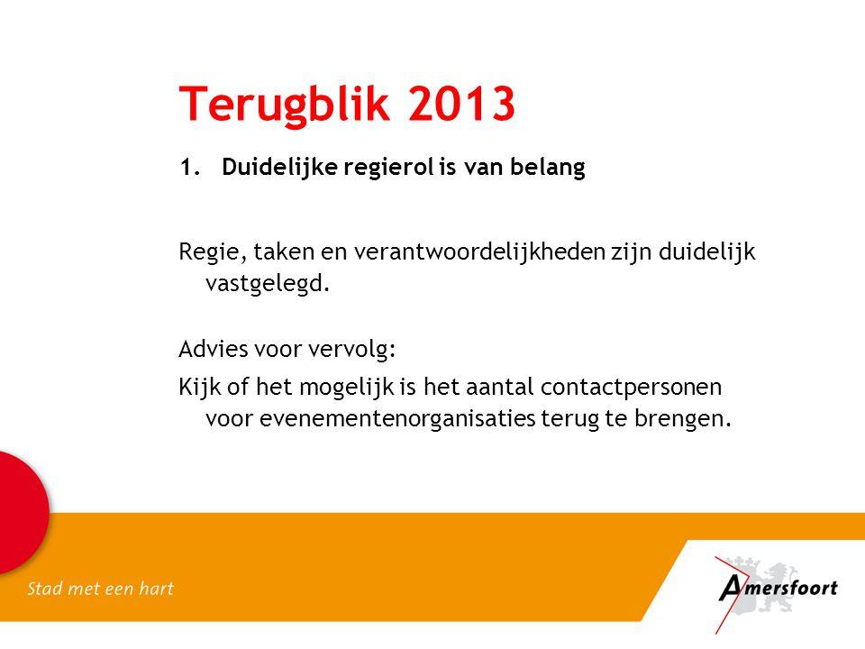 Terugblik 2013 Duidelijke regierol is van belang