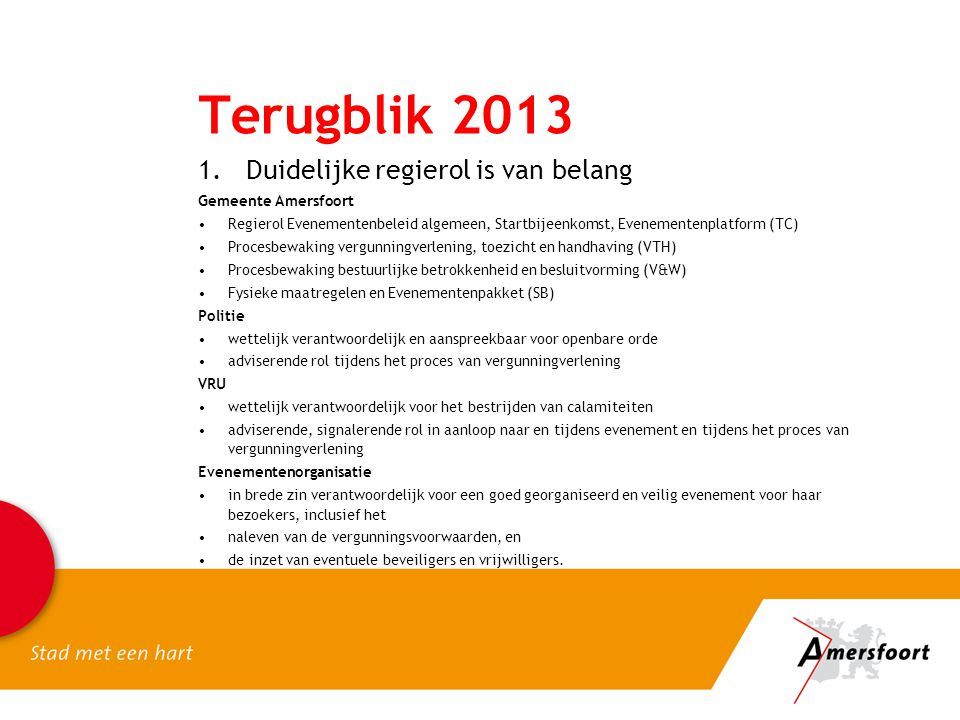 Terugblik 2013 Duidelijke regierol is van belang Gemeente Amersfoort