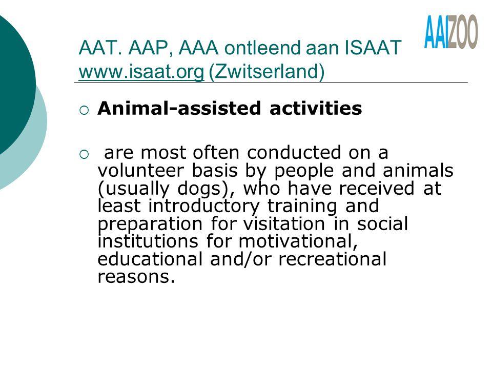 AAT. AAP, AAA ontleend aan ISAAT www.isaat.org (Zwitserland)