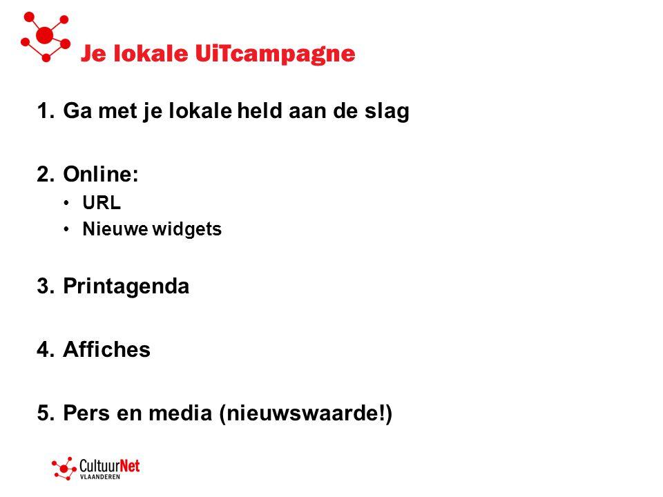 Je lokale UiTcampagne Ga met je lokale held aan de slag Online: