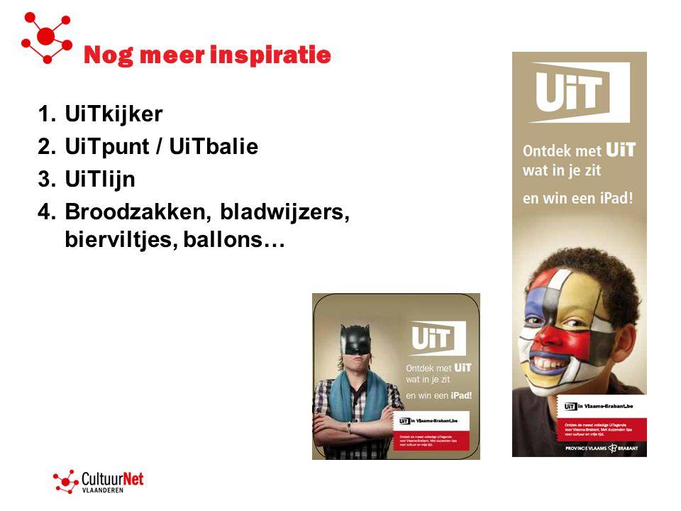 Nog meer inspiratie UiTkijker UiTpunt / UiTbalie UiTlijn