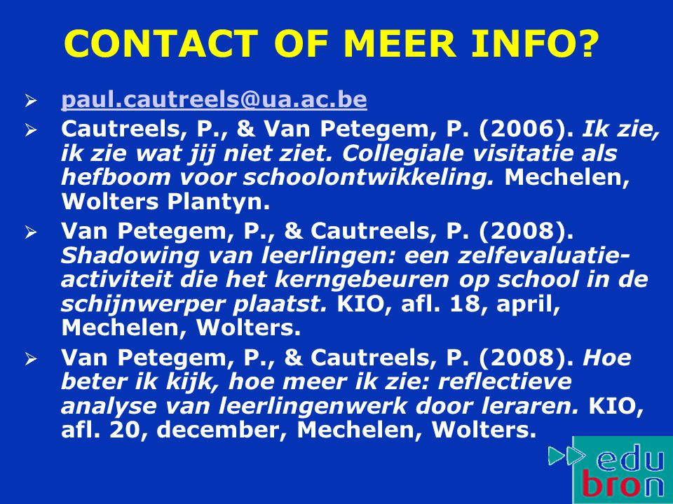 CONTACT OF MEER INFO paul.cautreels@ua.ac.be