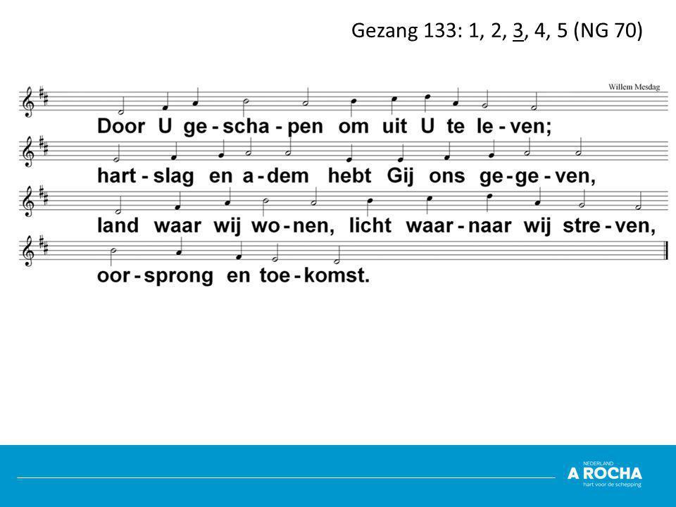 Gezang 133: 1, 2, 3, 4, 5 (NG 70)