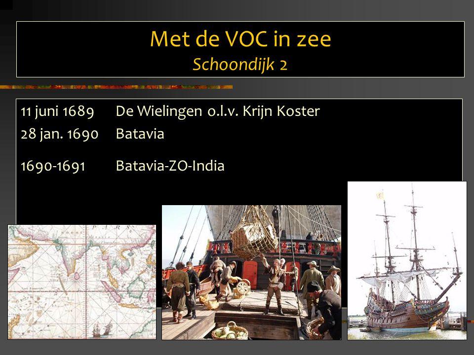 Met de VOC in zee Schoondijk 2