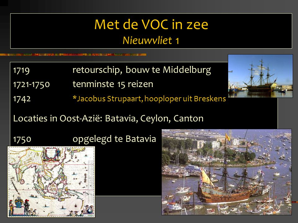 Met de VOC in zee Nieuwvliet 1