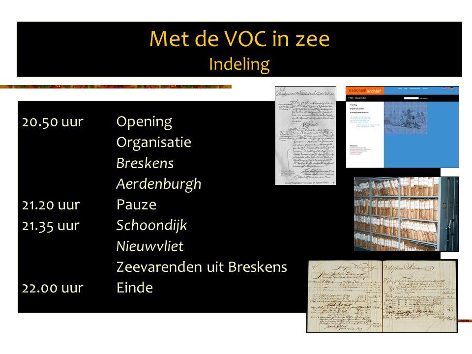 Met de VOC in zee Indeling