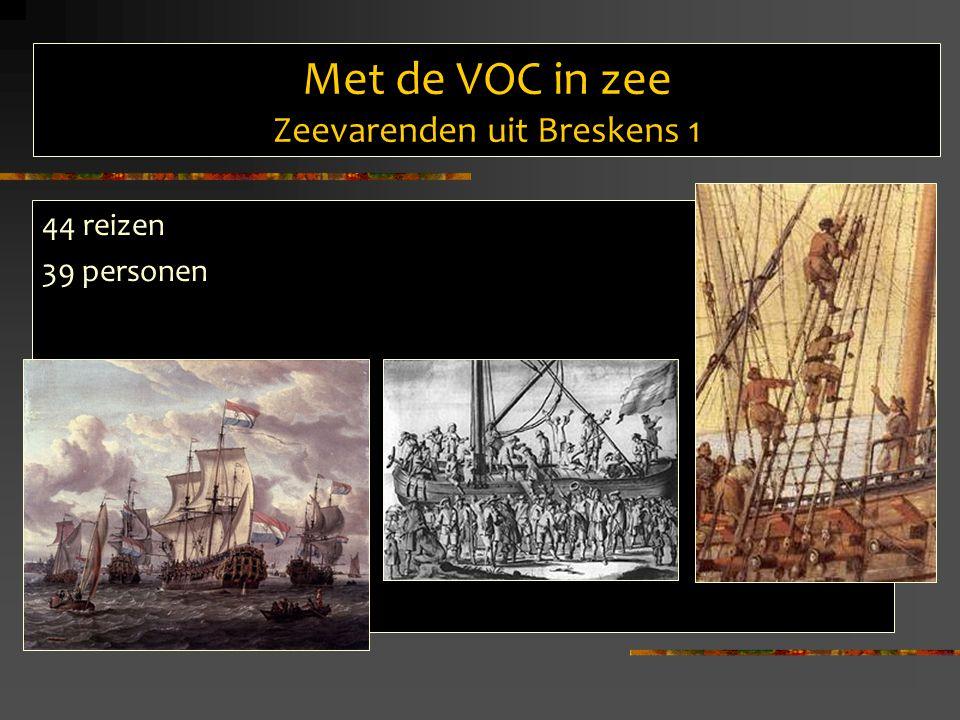 Met de VOC in zee Zeevarenden uit Breskens 1