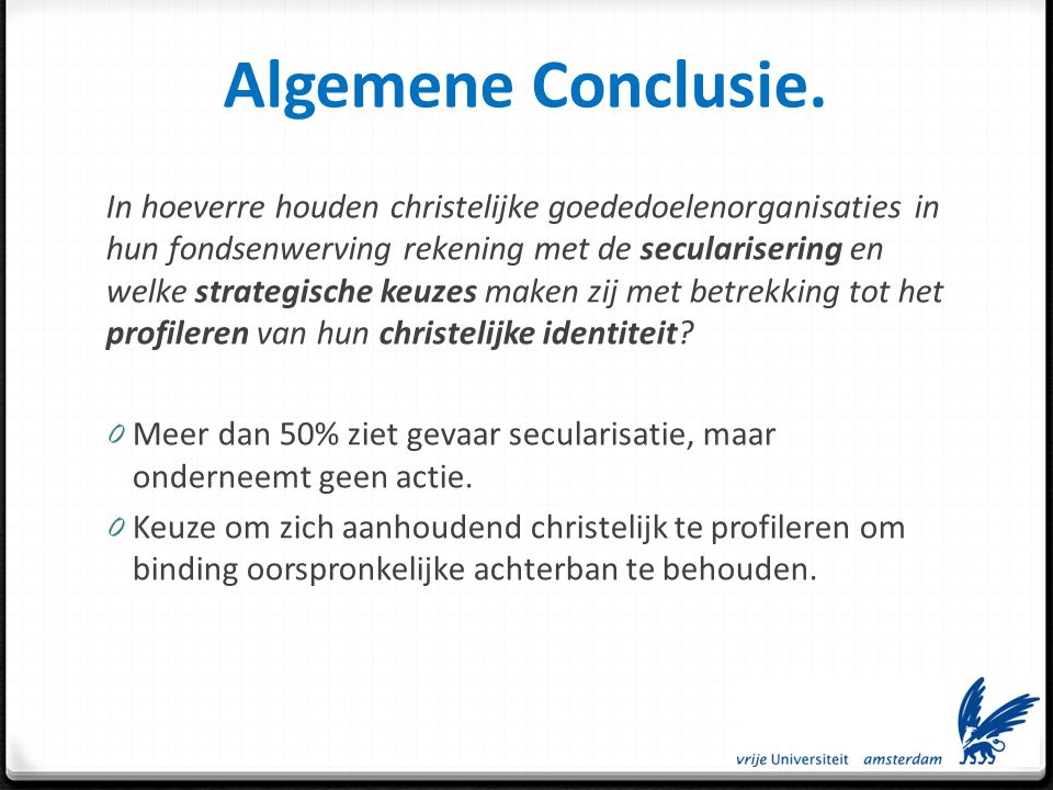 Algemene Conclusie.