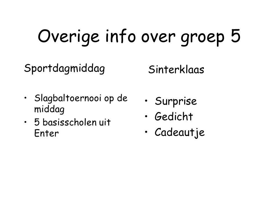 Overige info over groep 5