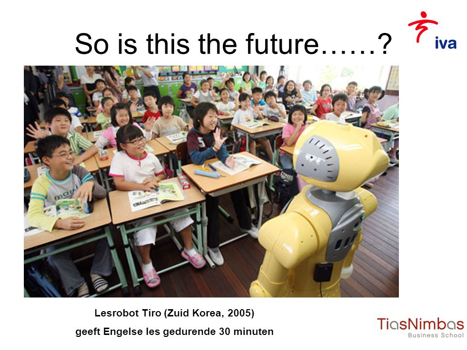 So is this the future…… Lesrobot Tiro (Zuid Korea, 2005)