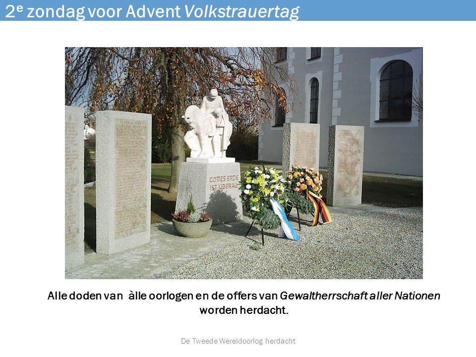 2e zondag voor Advent Volkstrauertag