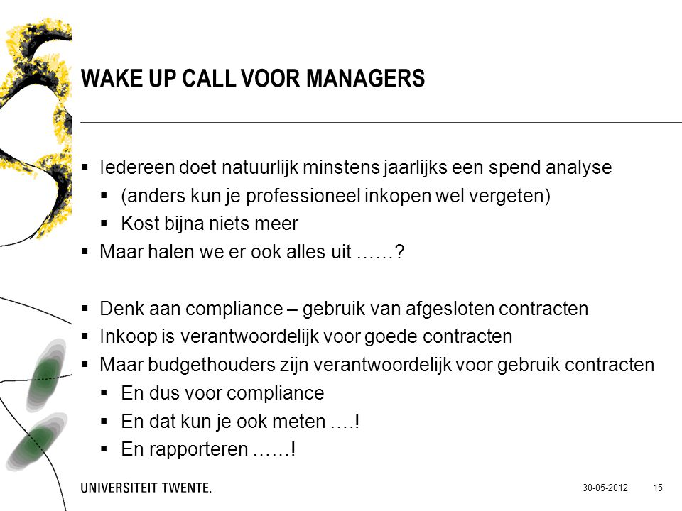 Wake up call voor managers
