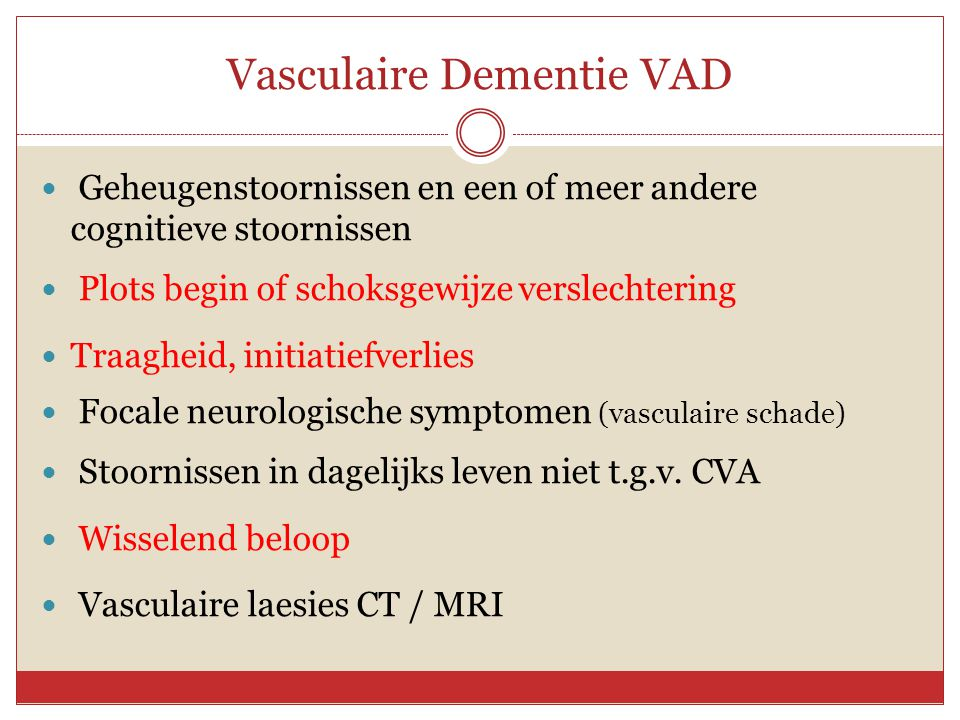 Vasculaire Dementie VAD